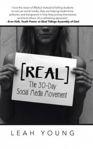 [REAL]: The 30-Day Social Media Movement