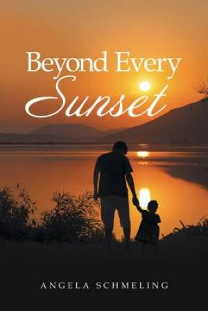 Beyond Every Sunset
