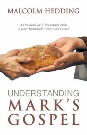 Understanding Mark's Gospel