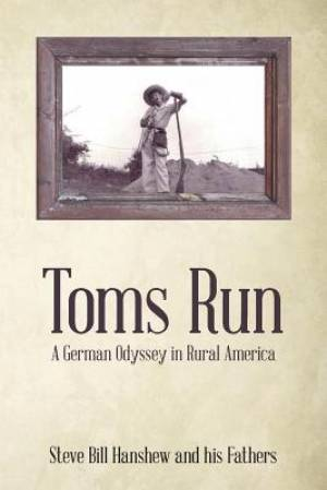 Toms Run: A German Odyssey in Rural America