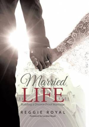 Married Life: Building a Divorce Proof Marriage