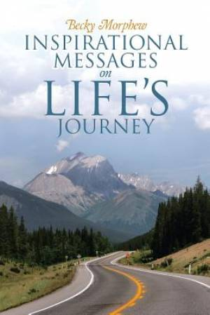 Inspirational Messages On Life's Journey
