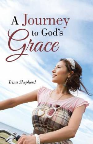 A Journey to God's Grace