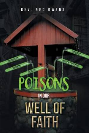 Poisons In Our Well Of Faith