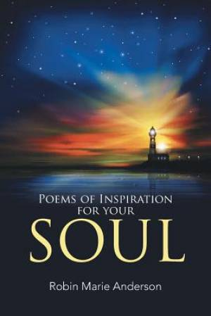 Poems of Inspiration for your Soul
