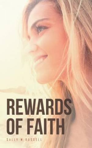 Rewards of Faith