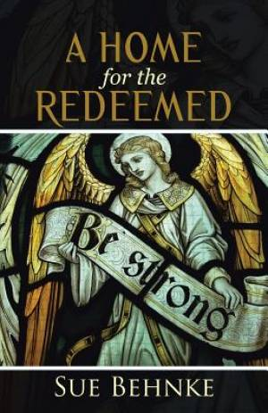 A Home for the Redeemed