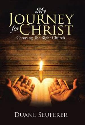 My Journey for Christ: Choosing The Right Church