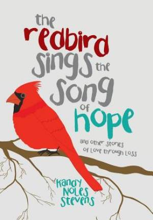 The Redbird Sings the Song of Hope
