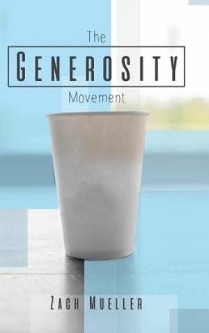 The Generosity Movement: Activating Your Giving Like Never Before