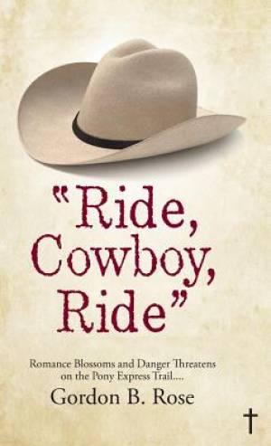 Ride, Cowboy, Ride