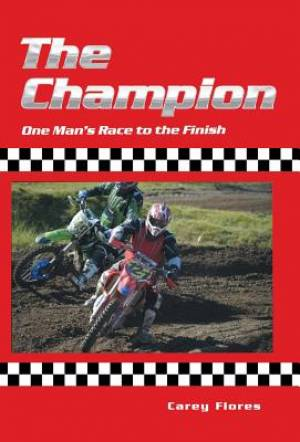 The Champion: One Man's Race to the Finish