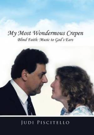 My Most Wondermous Crepen: Blind Faith: Music to God's Ears