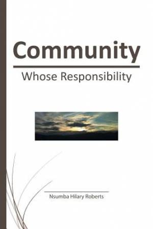Community: Whose Responsibility