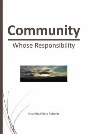 Community: Whose Responsibility