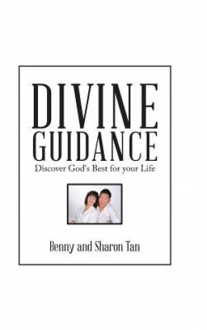 DIVINE GUIDANCE: Discover God's Best for Your Life