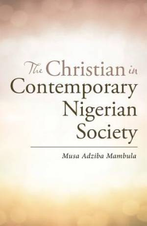 The Christian in Contemporary Nigerian Society