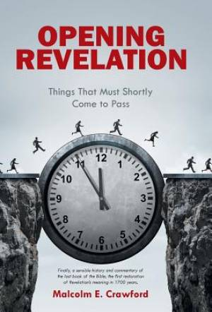 Opening Revelation: Things That Must Shortly Come to Pass