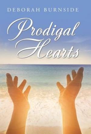 Prodigal Hearts