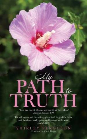 My Path To Truth / Unseen Angels Heavenly Encounters