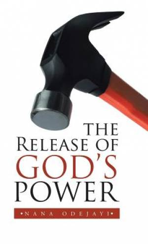 The Release of God's Power