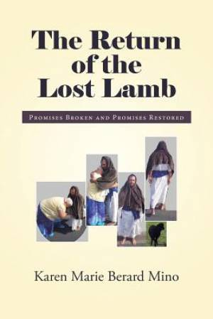 The Return of the Lost Lamb: Promises Broken and Promises Restored