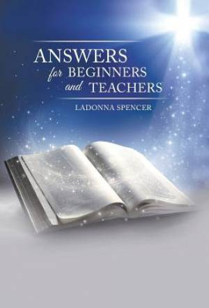 Answers for Beginners and Teachers