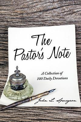 The Pastor's Note: A Collection of 100 Daily Devotions