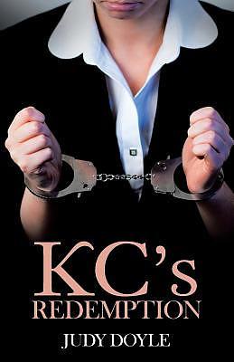 Kc's Redemption