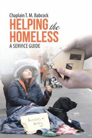 Helping the Homeless: A Service Guide