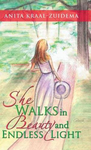 She Walks in Beauty and Endless Light