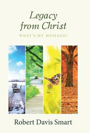 Legacy from Christ: What's My Message?