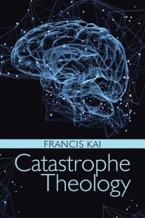 Catastrophe Theology