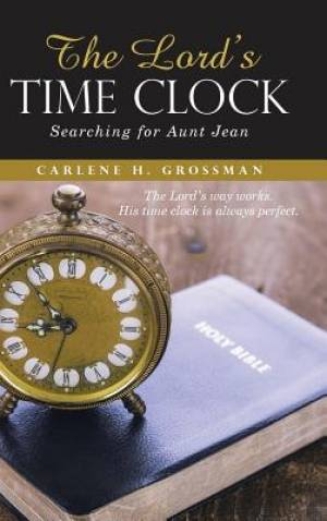 The Lord's Time Clock: Searching for Aunt Jean