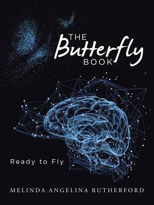 The Butterfly Book: Ready to Fly