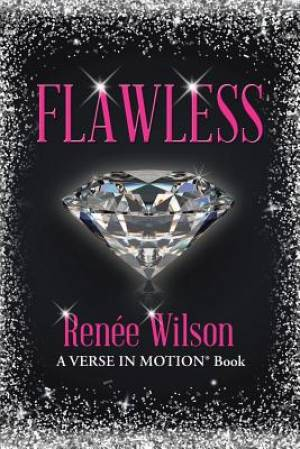 Flawless: A Verse in Motion