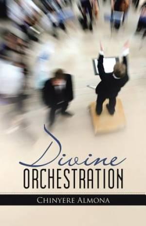 Divine Orchestration