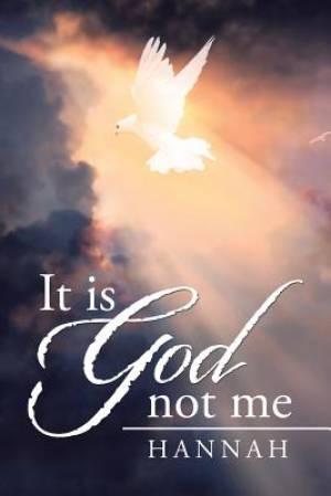 It is God not me