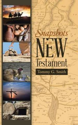 Snapshots of the New Testament: Standing On Faith Together