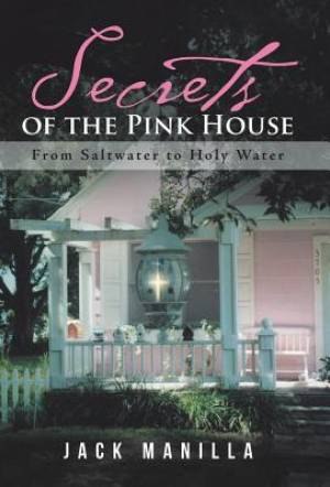 Secrets of the Pink House: From Saltwater to Holy Water