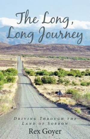 The Long, Long Journey: Driving Through the Land of Sorrow
