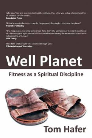Well Planet: Fitness as a Spiritual Discipline