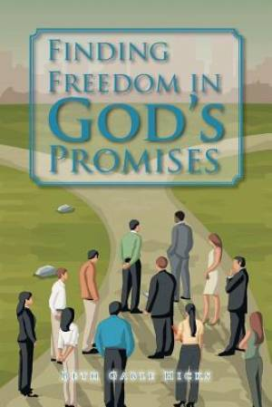 Finding Freedom in God's Promises