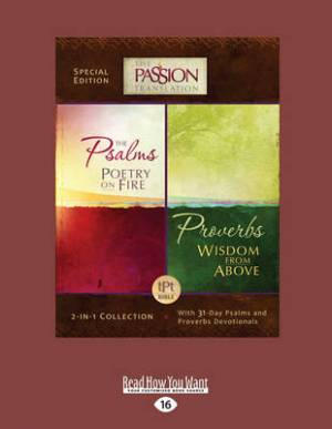 The Psalms Poetry on Fire and Proverbs Wisdom from Above