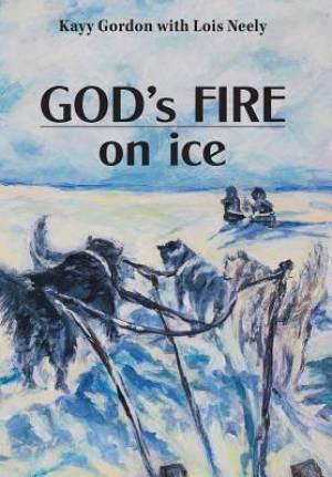 God's Fire on Ice
