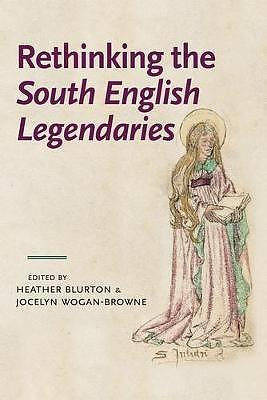 Rethinking the South English Legendaries