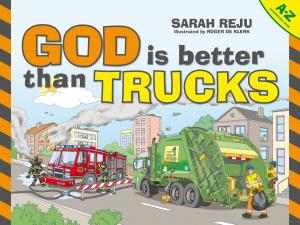 God Is Better Than Trucks