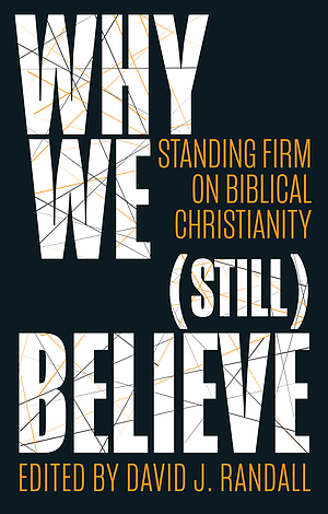 Why We (still) Believe