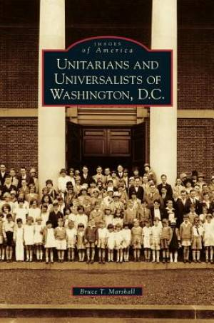 Unitarians and Universalists of Washington, D.C.