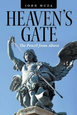 Heaven's Gate: The Pencil from Above